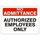 Authorized Employees Only [14X20 Aluminum] width=