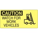 Caution---Watch-For-Work-Vehicles--W-Forklift-Picto--[7X17-Aluminum]