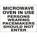 Microwave Oven In Use Persons Wearing Pacemakers Should Not Enter [14X20 Plastic] width=