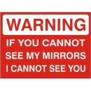 Warning If You Cannot See My Mirrors I Cannot See You [3X5 Vinyl Press On] width=