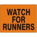 Watch For Runners [10X14 Aluminum] width=